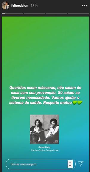 Postagem de Felipe nesta dia 7 no stories do Instagram